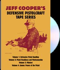 Jeff Cooper's Defensive Pistolcraft Tape Series