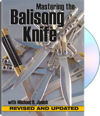 Mastering the Balisong Knife Revised and Updated Michael D Janich